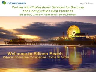 Partner with Professional Services for Success  and  Configuration Best  Practices
