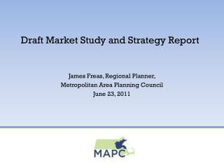 Draft Market Study and Strategy Report