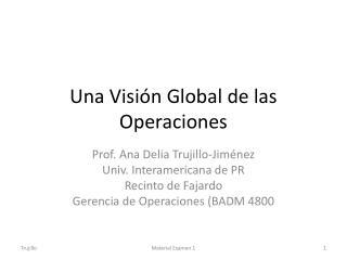 Una Visi�n Global de las Operaciones