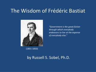 The Wisdom of  Frédéric Bastiat