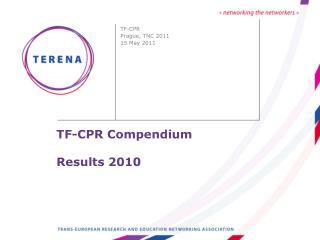 TF-CPR Compendium Results 2010