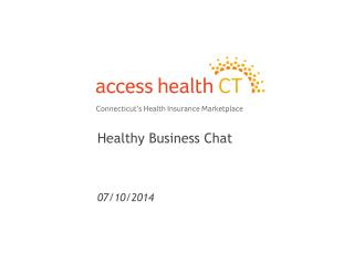 Healthy Business Chat 07/10/2014
