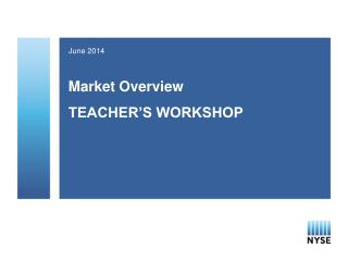 Market Overview TEACHER'S WORKSHOP