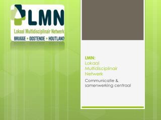 LMN:  Lokaal Multidisciplinair Netwerk
