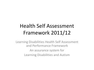 Health Self Assessment  Framework 2011/12