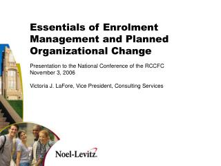 Essentials of Enrolment Management and Planned Organizational Change