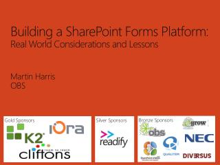 Building a SharePoint Forms Platform: Real World Considerations and Lessons