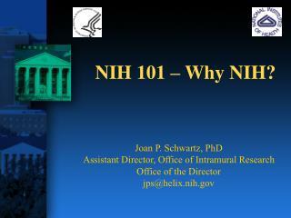 NIH 101   Why NIH
