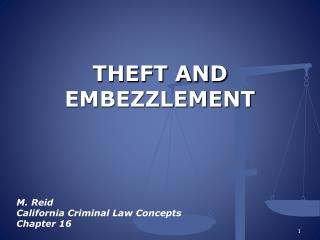 THEFT AND EMBEZZLEMENT
