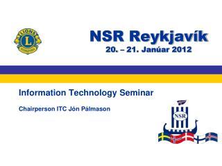 NSR Reykjavík 20. – 21. Janúar 2012