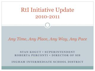 RtI Initiative Update 2010-2011