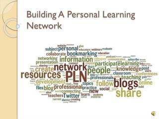 Building A Personal Learning Network