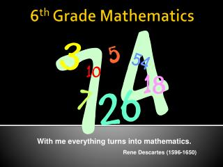 6 th  Grade Mathematics