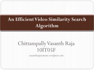 An Efficient Video Similarity Search Algorithm