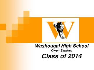 Washougal High School Owen Sanford Class of 2014