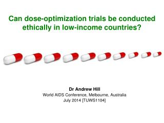 Can dose-optimization trials be conducted ethically in low-income countries?