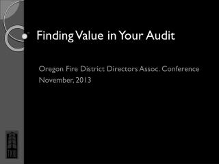 Finding Value in Your Audit