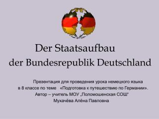 Der Staatsaufbau   der Bundesrepublik Deutschland