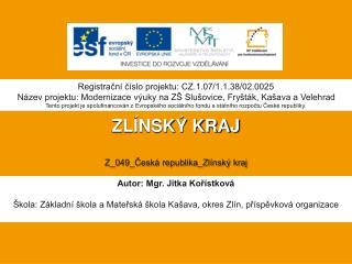 ZLÍNSKÝ KRAJ Z_049_Česká republika_Zlínský kraj