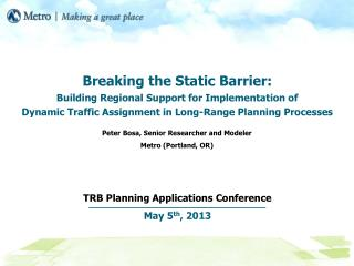 TRB Planning Applications Conference May 5 th , 2013