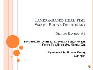 Camera-Based  Real  Time Smart Phone Dictionary -Design Review  # 2