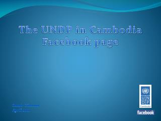 The  UNDP in Cambodia  Facebook page