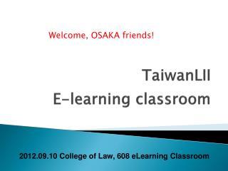TaiwanLII E-learning classroom