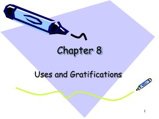 Uses and Gratifications