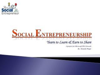 S ocial  E ntrepreneurship