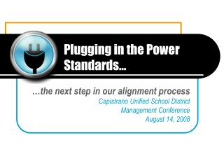 Plugging in the Power Standards