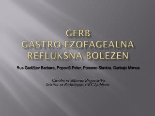 GERB gastro-ezofagealna refluksna bolezen