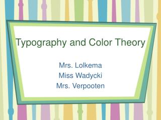 Typography and Color Theory