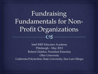 Fundraising Fundamentals for Non-Profit Organization s