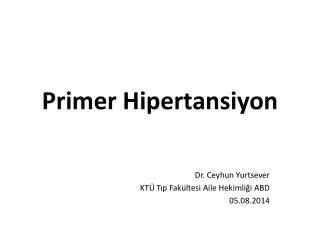Primer Hipertansiyon