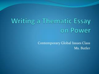Writing a Thematic Essay on Power