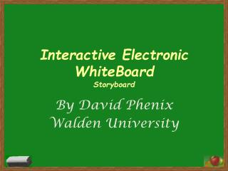 Interactive Electronic  WhiteBoard Storyboard