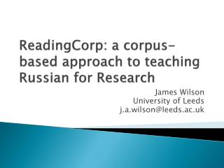 ReadingCorp : a corpus-based approach to teaching Russian for Research
