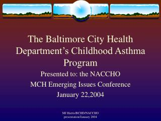 The Baltimore City Health Department's Childhood Asthma Program