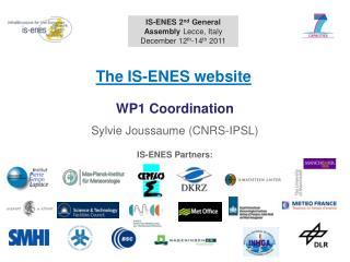 WP1 Coordination Sylvie Joussaume (CNRS-IPSL)