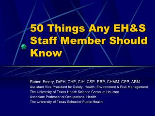50 Things Any EHS Staff Member Should Know