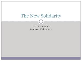 The New Solidarity
