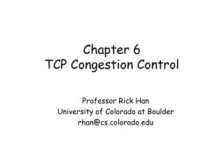 Chapter 6 TCP Congestion Control