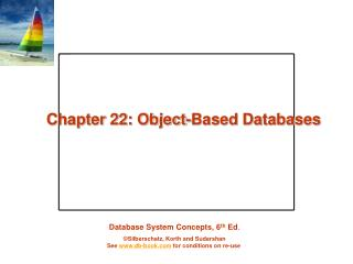 Chapter 22: Object-Based Databases