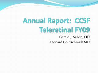Annual Report:  CCSF Teleretinal FY09