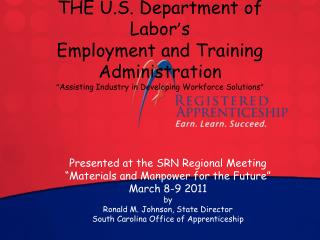 "Presented at the SRN Regional Meeting   ""Materials and Manpower for the Future""  March 8-9 2011 by"
