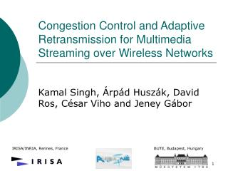 Congestion Control and Adaptive Retransmission for Multimedia Streaming over Wireless Networks