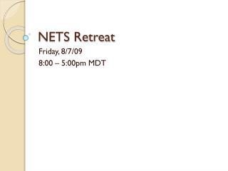 NETS Retreat