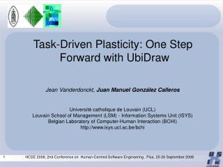 Task-Driven Plasticity: One Step  Forward with UbiDraw