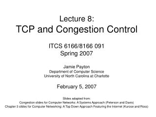 Lecture 8: TCP and Congestion Control