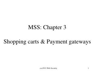MSS: Chapter 3 Shopping carts & Payment gateways